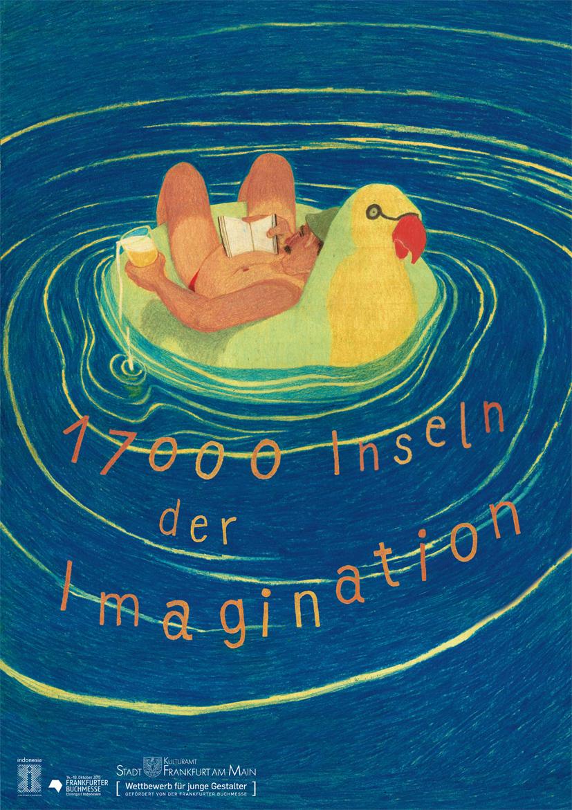 Plakatwettbewerb der Frankfurter Buchmesse 2015: Indonesien. 17000 Inseln der Imagination